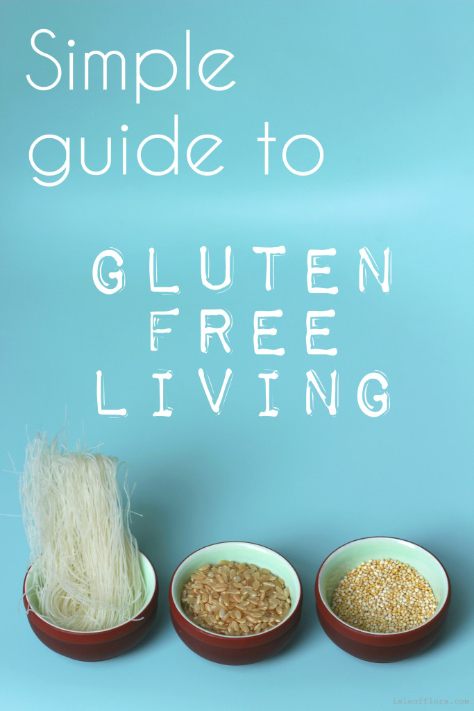 Simple guide to gluten free living